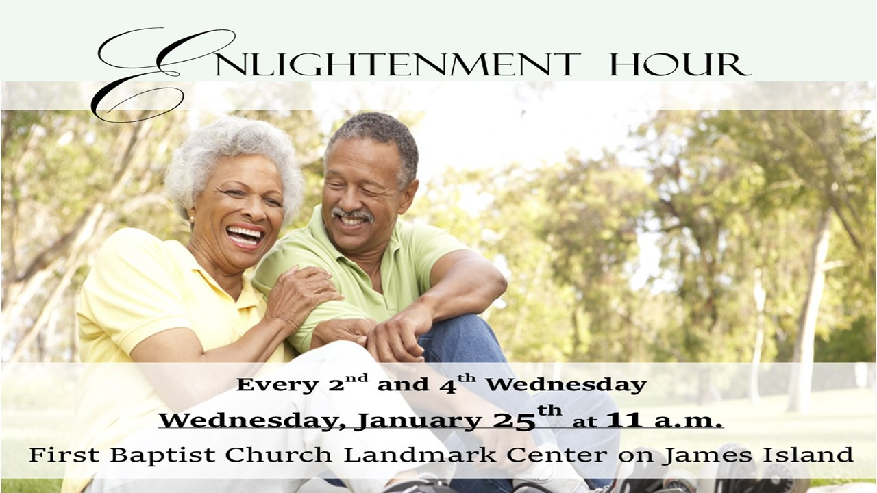 Seniors join us every 3rd and 4th Wednesdays for Enlightenment Hour Bible Study